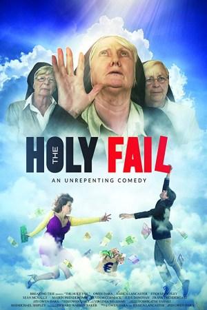 The Holy Fail (2018)